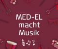 MED-EL macht Musik – die Themenwoche zum Deutschen Tag der Musik